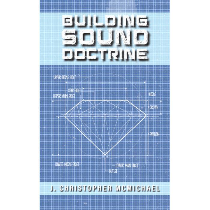 Building Sound Doctrine